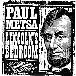 Paul Metsa Lincoln's Bedroom