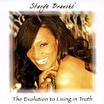 Stacye Branche The Evolution To Living In Truth