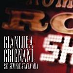Gianluca Grignani Sei Sempre Stata Mia (Single)