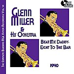 Glenn Miller & His Orchestra The Complete Bluebird Rca Victor Recordings, Volume 7