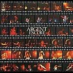 Argent Encore (Live In Concert)