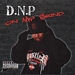 DNP On My Grind (Parental Advisory)