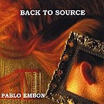 Pablo Embon Back To Source