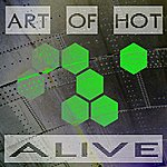Art Of Hot Alive (3-Track Maxi-Single)