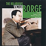 Victor Borge The Hilarious Victor Borge