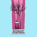 Motion City Soundtrack Even If It Kills Me (5-Track Maxi-Single)