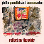 Phillip Greenlief Collect My Thoughts