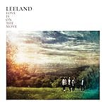 Leeland Love Is On The Move