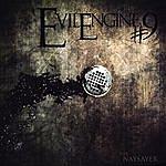 Evil Engine #9 The Naysayer