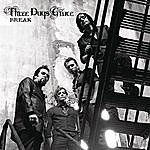 Three Days Grace Break (Single)