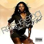 Rasheeda Dat Type Of Gurl (Bonus Tracks) (Parental Advisory)