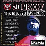 80 Proof The Ghetto Passport