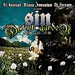 Sin Sizzerb Mixtape Vol. 3 (Hosted By Dj Scream & Dj Kurupt)
