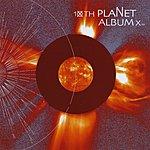 10th Planet Album X