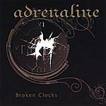 Adrenaline Broken Clocks