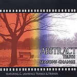 Abstract Truth Seasons Change