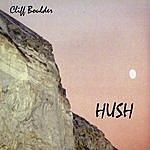 Cliff Boulder Hush