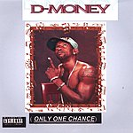D Money One Chance (Parental Advisory)