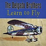 Delgado Brothers Learn To Fly