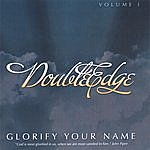 Double Edge Glorify Your Name (Remixed) - Vol I