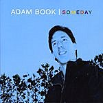 Adam Book Someday