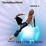 Clint Crisher The Hot Boys World Volume 2