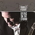 Charlie A'Court Bring On The Storm