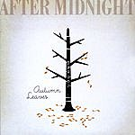 After Midnight Autumn Leaves