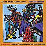 Angel David Mattos Traditions