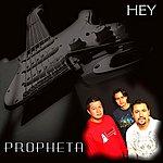 Propheta Hey