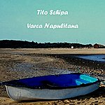 Tito Schipa Varca Napulitana