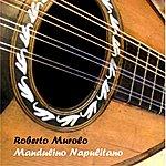 Roberto Murolo Mandulino Napulitano