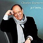 Charles Dumont Je T'invite