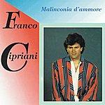 Franco Cipriani Malinconia D'ammore