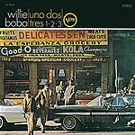 Willie Bobo Spanish Grease / Uno Dos Tres 1 2 3