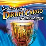 David & Steve Gordon Drum Cargo - Rhythms Of Water