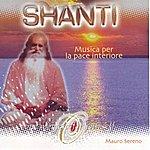 Mauro Sereno Shanti - Musica Per La Pace Interiore
