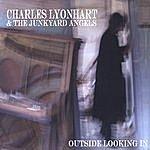 Charles Lyonhart Outside Looking In