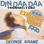 George Kranz Din Daa Daa (Exklusiv Remix 1996) (6-Track Maxi-Single)