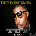 TUT They Dont Know - Single