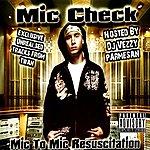 Mic Check Mic To Mic Resuscitation (Parental Advisory)