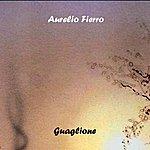 Aurelio Fierro Guaglione (Bonus Tracks)