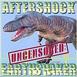 Aftershock Earth Shaker