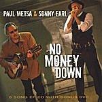 Paul Metsa No Money Down