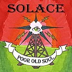 Solace Poor Old Soul