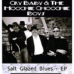 Crybaby Salt Glazed Blues - Ep