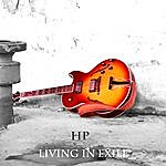 H.P. Living In Exile