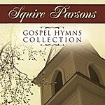 Squire Parsons Gospel Hymns Collection
