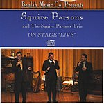 Squire Parsons On Stage Live