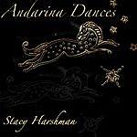 Stacy Harshman Andarina Dances - Ep